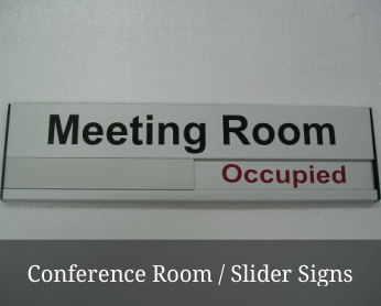 Conference Room & Slider Signs
